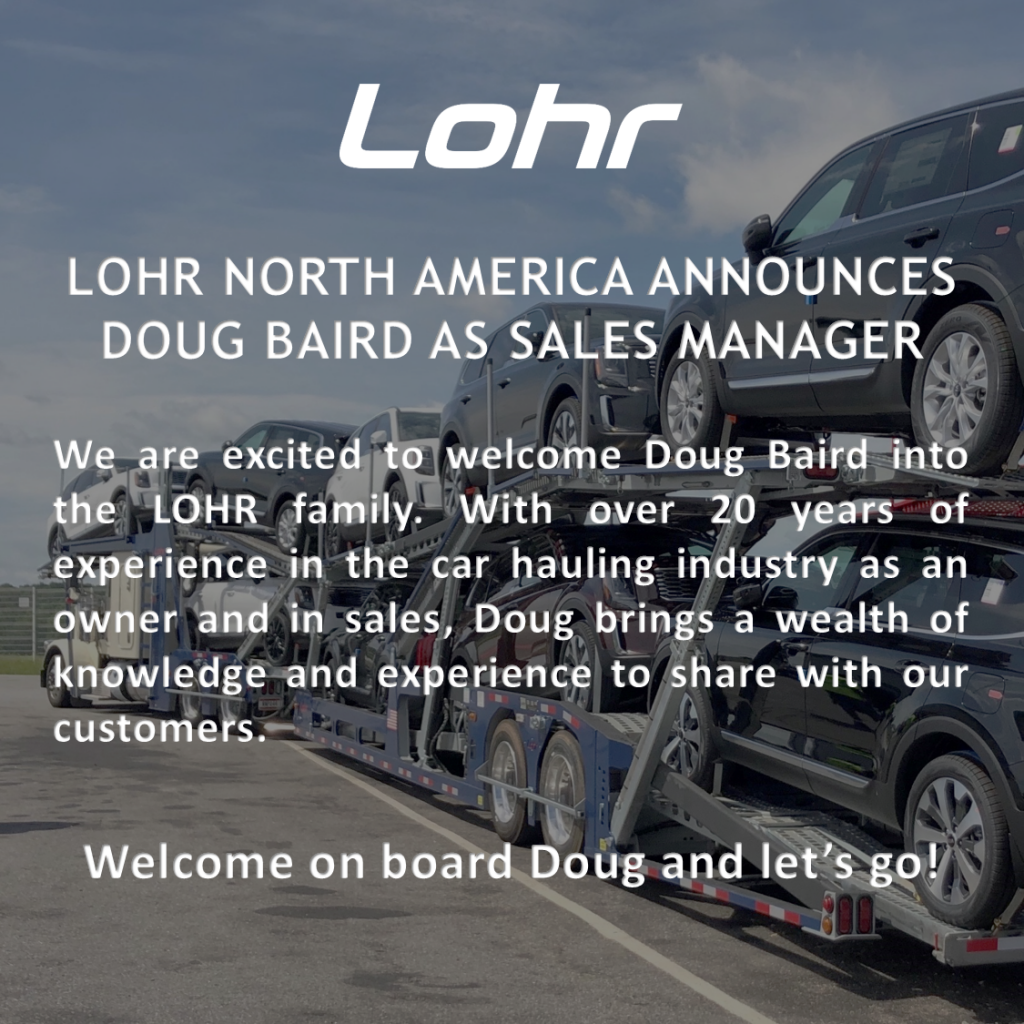 Lohr North America's new Sales Manager
